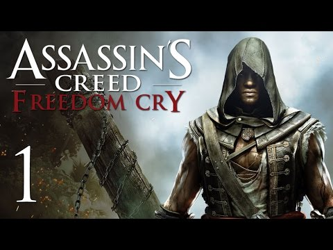 Assassin's Creed 4: Freedom Cry - Прохождение на русском [#1]
