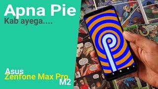 Apna Pie Kab Ayega ....ft. Asus Zenfone Max Pro M2