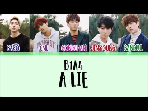 B1A4 - A Lie (거짓말이야) [Han/Rom/Eng] Picture + Color Coded Lyrics