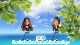 How to Create a Facebook Business Page 2014 - FEBRUARY!