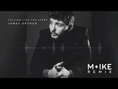 James Arthur - Falling Like The Stars (M+ike Remix)