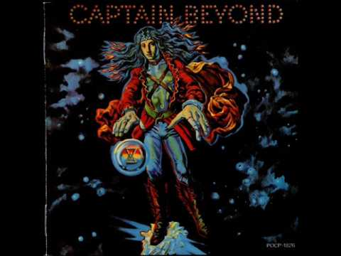 Captain Beyond - Raging River Of Fear