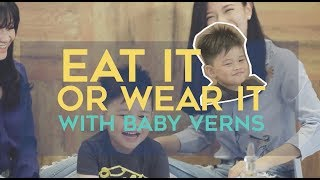 VernVerniece: Eat It Or Wear It Challenge with Baby Verns