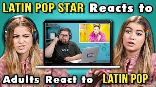 LATIN POP STAR REACTS TO ADULTS REACT TO LATIN POP (Sofia Reyes)