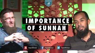 Importance of Sunnah – Ismail Bullock & Ayaz Housee