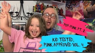 Kid Tested, Punk Approved VOL.  4 Pop Punk Pt. 2
