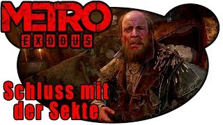 Silantius der Lügenprophet - Metro: Exodus ☢️ #13 (Gameplay Deutsch PC Ultra)