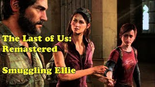 Last of Us: Remastered - 2: Smuggling Ellie
