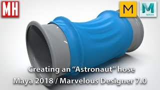 "How to create an ""Astronaut"" hose ( Maya 2018 / Marvelous Designer 7.0 )"