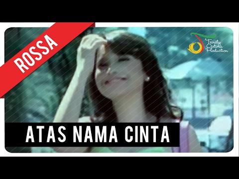 Rossa - Atas Nama Cinta (with Music) | VC Trinity