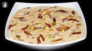 Sheer Khurma Recipe - Sweet Dessert Eid Special Recipe by Kitchen With Amna