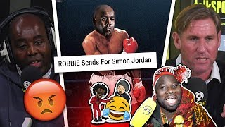 Reacting To Robbie Taking On Simon Jordan In A HEATED Debate!!