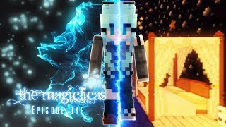 You're A Magiclica | The Magiclicas 🔮 Episode 1 || Minecraft Roleplay