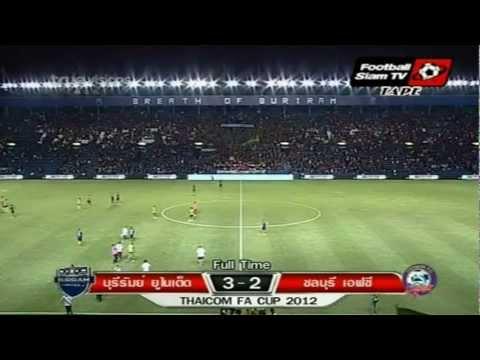 Buriram UTD 3-2 Chonburi FC [FA Cup R.32] Highlight 1-08-2012