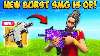 *NEW* BURST SMG IS VERY OP!! - Fortnite Funny Fails and WTF Moments! #572