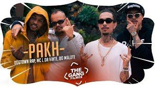 Dogtown Rap Mc L Da Vinte Do Malote Pakh Audio Clipe Oficial Prod Fernal