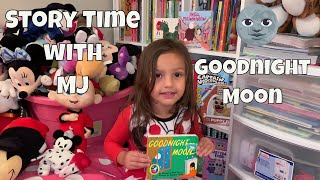 Story Time with MJ - Goodnight Moon
