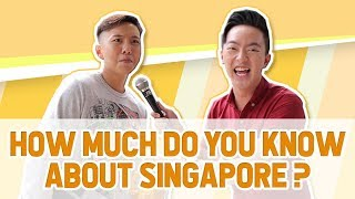 How much do Singaporeans actually know about Singapore?