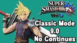 Super Smash Bros. For Wii U (Classic Mode 9.0 No Continues | Cloud Strife) 60fps