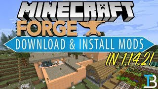 How To Download & Install Mods in Minecraft 1.14.2 (Get Minecraft Mods with Forge 1.14.2!)