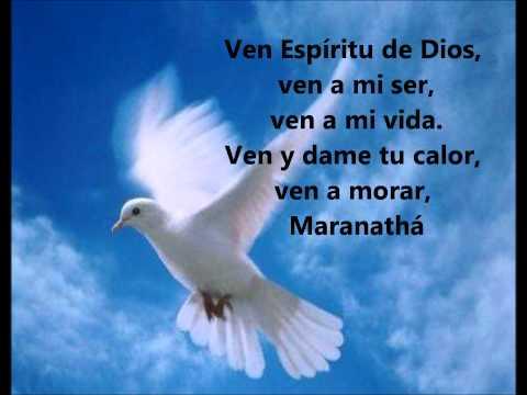 Maranatha Ven Espíritu de Dios