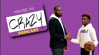 The LeBron Father + Crazy NFL Breakdown |  EPISODE 99  | MAYBE I'M CRAZY