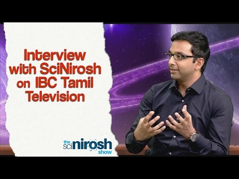 Interview with SciNirosh on IBC Tamil Television | The SciNirosh Show | Tamil Science