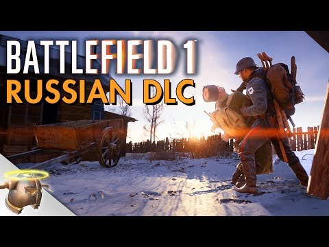 """First look at """"IN THE NAME OF THE TSAR"""" Battlefield 1 Eastern Front DLC!"""