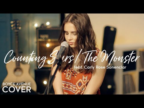 Counting Stars   The Monster - Onerepublic   Eminem Rihanna (boyce Avenue Ft. Carly Rose Sonenclar) video