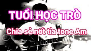 TUỔI HỌC TRÒ Bolero Guitar - Chia Sẻ Nốt Tỉa Solo