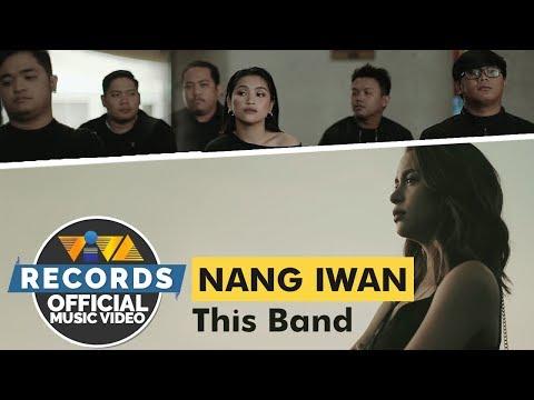 Nang Iwan - This Band [Official Music Video]