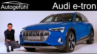 Audi e-tron REVIEW Premiere production car all-new Audi etron EV - Autogefühl