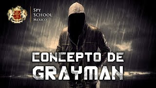 GRAYMAN : 6 Consejos para Protegerte Como un Agente Secreto