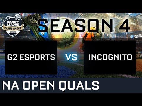 G2 ESPORTS vs INCOGNITO NA Open Qualifiers - RLCS S4