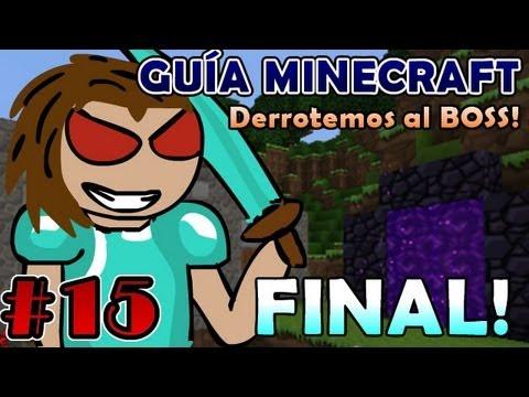 Guia Minecraft #15 FINAL | Espa ñol COMPLETA (Hasta derrotar al Dragón) ¡DEIGAMER WINS!