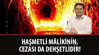 Dr. Ahmet Çolak - Sözler - 22. Söz - 10. Bürhan - Haşmetli Mâlikinin, Cezası da Dehşetlidir