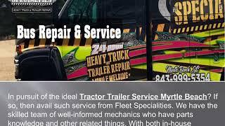 Tractor Trailer Service Myrtle Beach