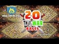 20 SUPER Th11 WAR BASES! THE BEST OF CLASH OF CLANS | NEW 2017!  MEGA EMPIRE ASIA CLAN.
