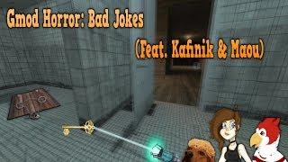 Gmod Horror: Bad Jokes (Feat. Kafinik& Maou)