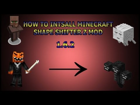 Minecraft: How to install Shape Shifter Z Mod 1.8
