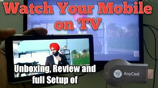 Anycast HDMI dongle for TV, Projector   Project anything from Mobile   Unboxing Review setup [Hindi]