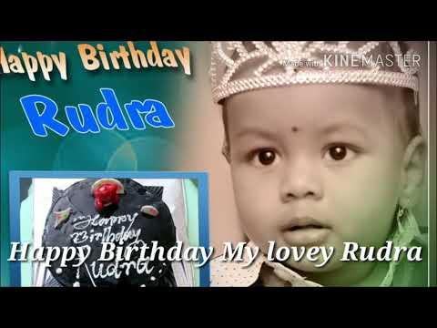 Happy birthday Rudra