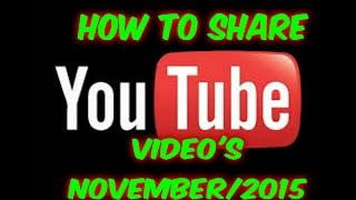 How to share a YouTube Video on your channel |November 2016