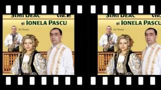 Simi Deac si Ionela Pascu- Io mi-s ciobanas la stana