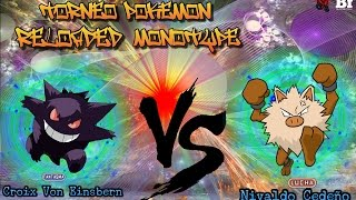 Torneo Pokemon Reloaded Monotype : 4º de Final 2º Combate : Croix Vs Nivaldo