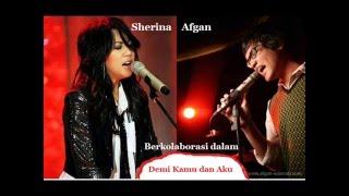 Afgan Feat Sherina Demi Kamu Dan Aku Lirik