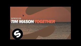 Tim Mason - Together (Original Mix)