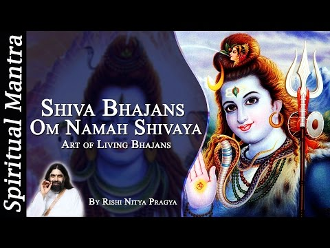 Art of Living Bhajans by Rishi Nitya Pragya - Om Namah Shivay...