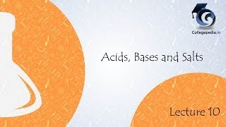 Acids, Bases and Salts, Lecture 10, Class 10, Chemistry pH of substances