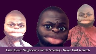 Best Of Lasisi Elenu - Neighbour's Pant Is Smelling - Funny Nigerian Videos - Naija Comedy